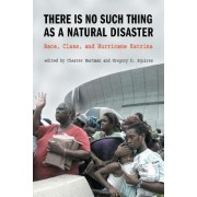 There is No Such Thing as a Natural Disaster by Gregory Squires