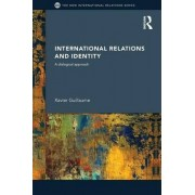 International Relations and Identity by Xavier Guillaume