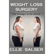 The Stranger in the Mirror: Weight Loss Surgery