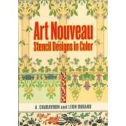 Art Nouveau Stencil Designs in Color by A. Charayron