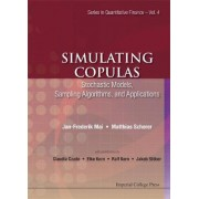 Simulating Copulas: Stochastic Models, Sampling Algorithms, And Applications by Jan-Frederik Mai