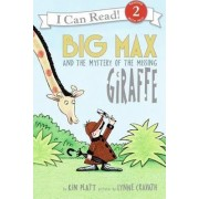 Big Max and the Mystery of the Missing Giraffe by Kin Platt