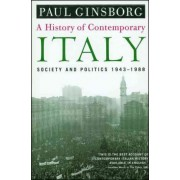 History of Contemporary Italy by Ginsborg Paul
