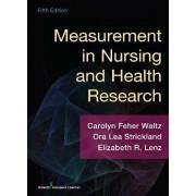 Measurement in Nursing and Health Research by Carolyn Feher Waltz