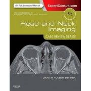 Head and Neck Imaging by David M. Yousem