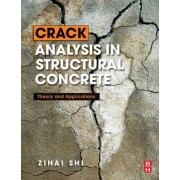 Crack Analysis in Structural Concrete by Zihai Shi