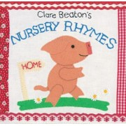 Clare Beaton's Nursery Rhymes by Clare Beaton