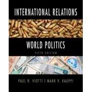 International Relations and World Politics by Paul R. Viotti