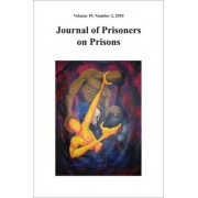 Journal of Prisoners on Prisons: v. 19, No. 2 by Christine Gervais