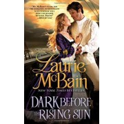 Dark Before the Rising Sun by Laurie McBain