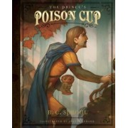 The Prince's Poison Cup by R C Sproul