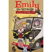 Emily and the Strangers Volume 3: Road to Nowhere Tour