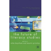 Future of Literacy Studies by Mike Baynham