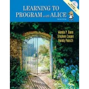 Learning to Program with Alice by Wanda P. Dann