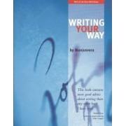 Writing Your Way by Manjusvara