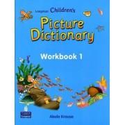 Longman Children's Picture Dictionary: Workbook Level 1 by Pearson Longman