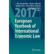 European Yearbook of International Economic Law 2017 by Marc Bungenberg