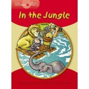 Young Explorer 1: In the Jungle by Louis Fidge