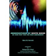 Observations of White Noise by Marc M Harrold