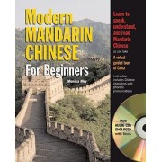 Modern Mandarin Chinese for Beginners by Monika Mey