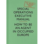 SOE Manual by British Special Operations Executive