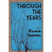 Through the Years by Ricardo Quinones