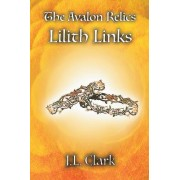 The Avalon Relics: Lilith Links