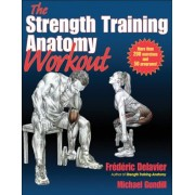 The Strength Training Anatomy Workout, Paperback