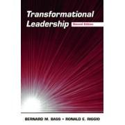 Transformational Leadership by Bernard M. Bass
