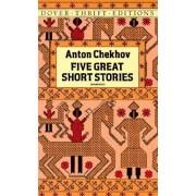 Five Great Short Stories by Anton Chekhov