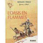 Bernard Prince ( Tome 5 ) : L'oasis En Flammes ( Réédition )