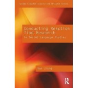 Conducting Reaction Time Research in Second Language Studies by Nan Jiang