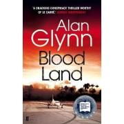 Bloodland by Alan Glynn