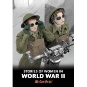 Stories of Women in World War II by Andrew Langley