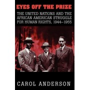 Eyes off the Prize by Carol Anderson