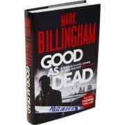 Good as Dead by Mark Billingham