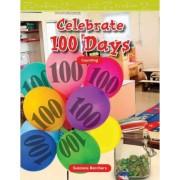 Celebrate 100 Days by Suzanne Barchers