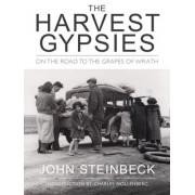 The Harvest Gypsies by John Steinbeck