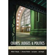 Courts, Judges, and Politics by Walter F. Murphy