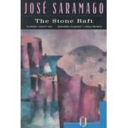 The Stone Raft by Jose Saramago