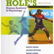 Hole's Human Anatomy and Physiology by David N. Shier