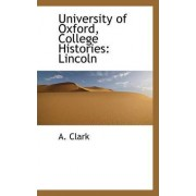 University of Oxford, College Histories by A Clark