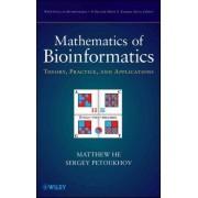 Mathematics of Bioinformatics by Matthew He