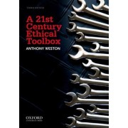 A 21st Century Ethical Toolbox by Professor of Philosophy and Environmental Studies Anthony Weston