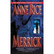 Merrick by Professor Anne Rice