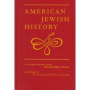 History of Judaism in America: Transplantations, Transformations and Reconciliations: Vol. 5 by Jeffrey S. Gurock