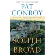 South of Broad by Pat Conroy