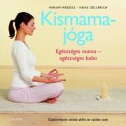 Kismamajóga - Egészséges mama - egészséges baba