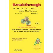 The Miracle Mineral Solution of the 21st Century 4th Edition