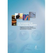 The Economics of Intellectual Property. Suggestions for Further Research in Developing Countries and Countries with Economies in Transition by Wipo